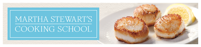 Martha Stewart's Cooking School Episode Descriptions custom banner