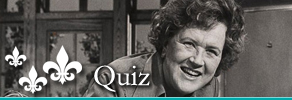 Julia Child Quiz