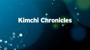 Kimchi Chronicles