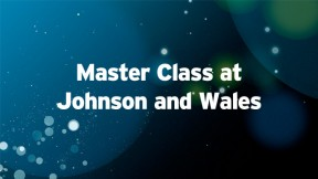 Master Class at Johnson and Wales