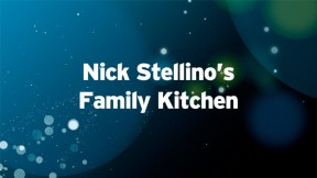 NIck Stellino's Family Kitchen