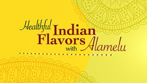 Healthful-Indian-Flavors-with-Alamelu640x360