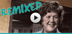 Julia Child Remix