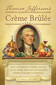 Thomas Jefferson Creme Brulee