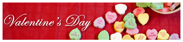 Valentine's Day: Dinner, Desserts and Cards custom banner