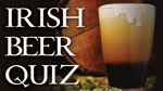 Irish Beer Quiz