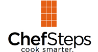 ChefSteps Whether you're a home cook, a professional chef, or just love watching cooks work, ChefSteps can help you cook smarter.