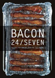 Bacon 24/7 Cookbook