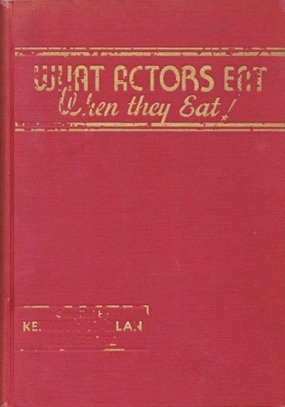 What Actors Eat When They Eat Cookbook