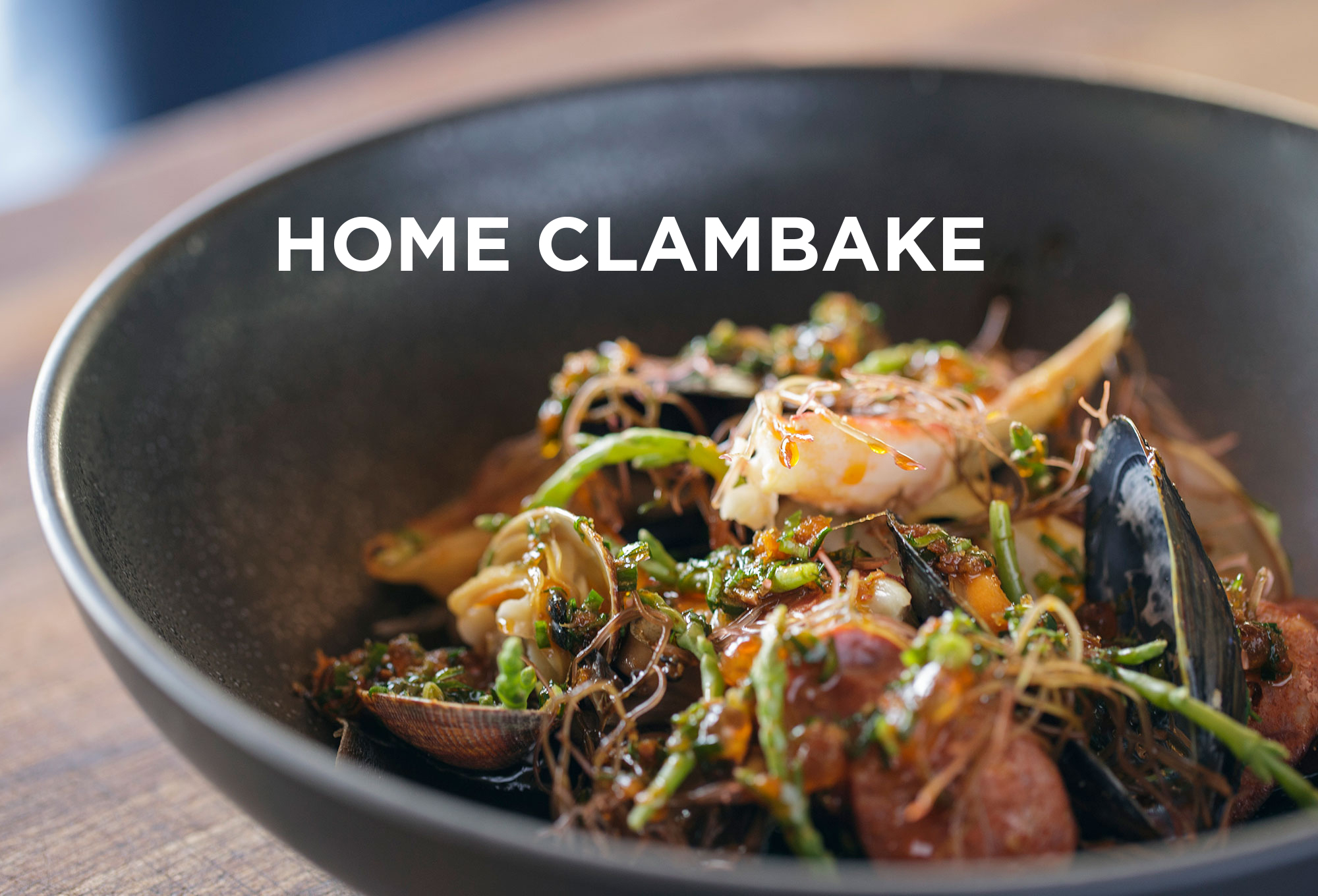 Home Clambake | ChefSteps | PBS Food