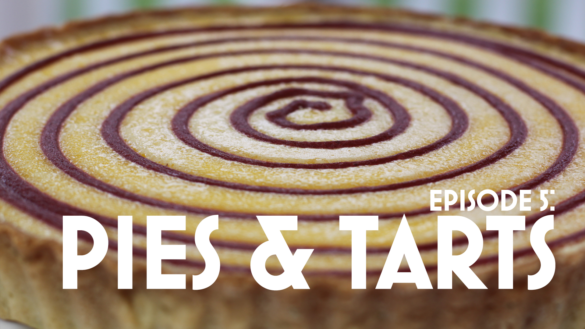Episode 5: Pies and Tarts