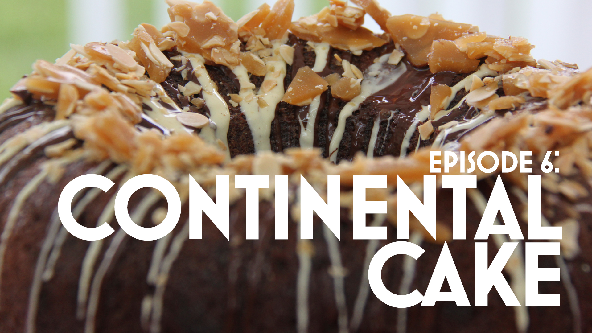 Episode 6: Continental Cake