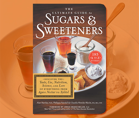 Five Sugars and Sweeteners Everyone Should Know