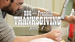 BBQ with Franklin Web Series - Episode 8: Thanksgiving, Part 1