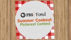 PBS Food Summer Cookout Pinterest Contest