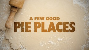 A-Few-Good-Pie-Places-Title