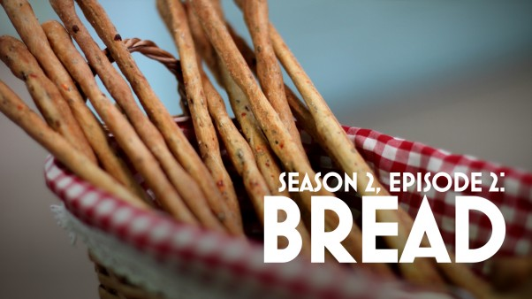 Episode 2: Bread