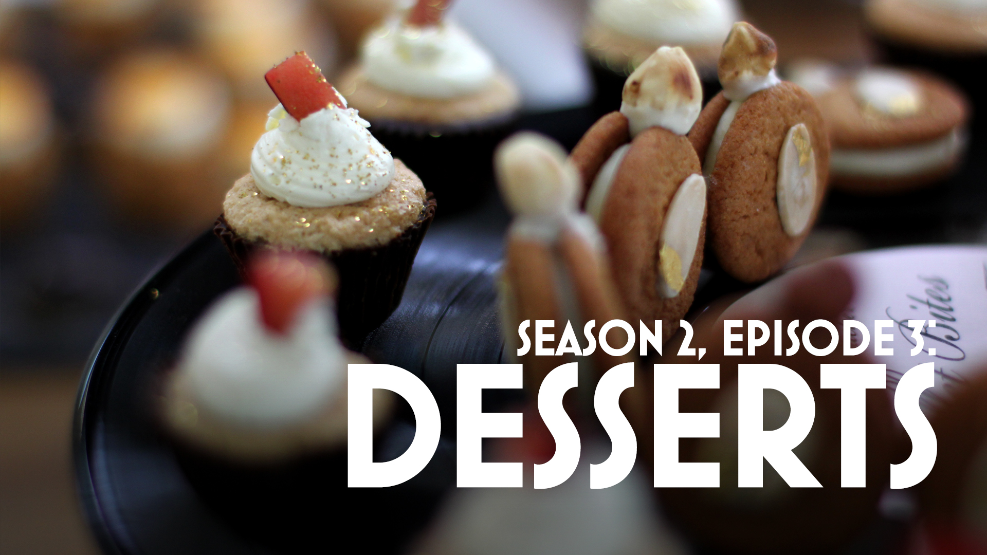 Episode 3: Desserts