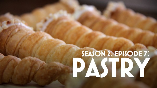 Episode 7: Pastry