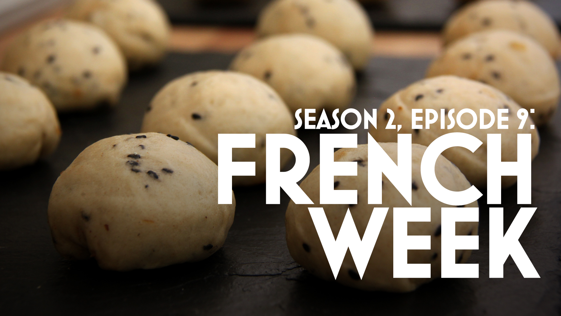 Episode 9: French Week