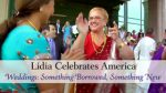 Lidia Celebrates America Weddings