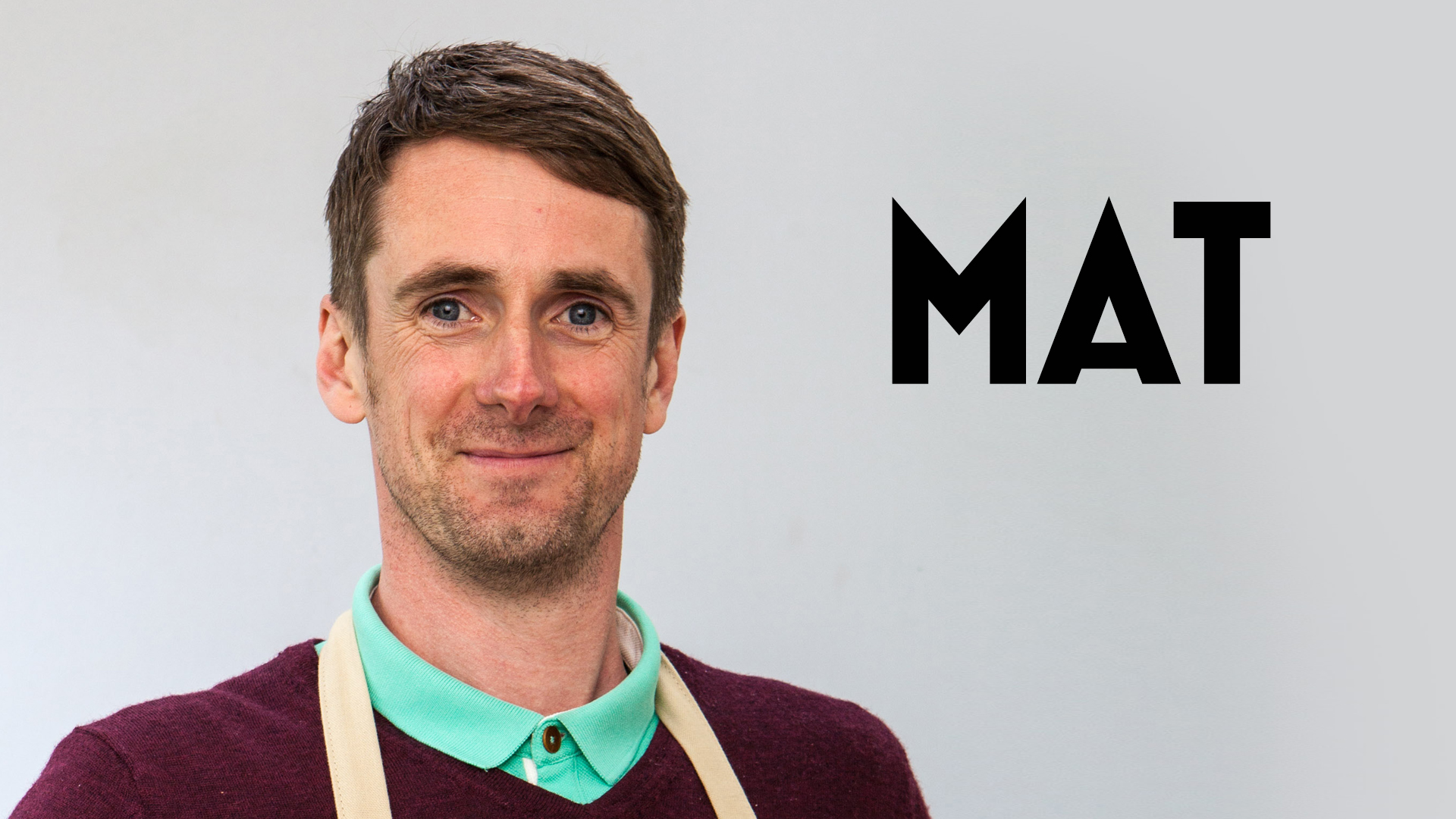 The Great British Baking Show - Mat