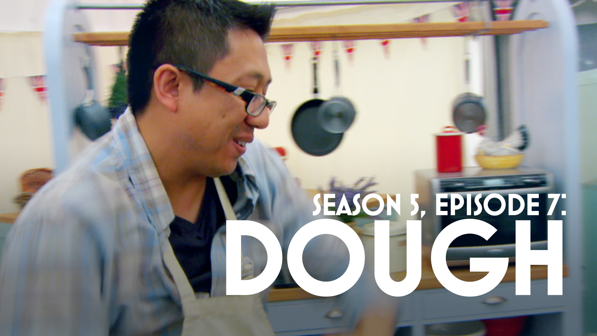 Episode 7: Sweet Dough