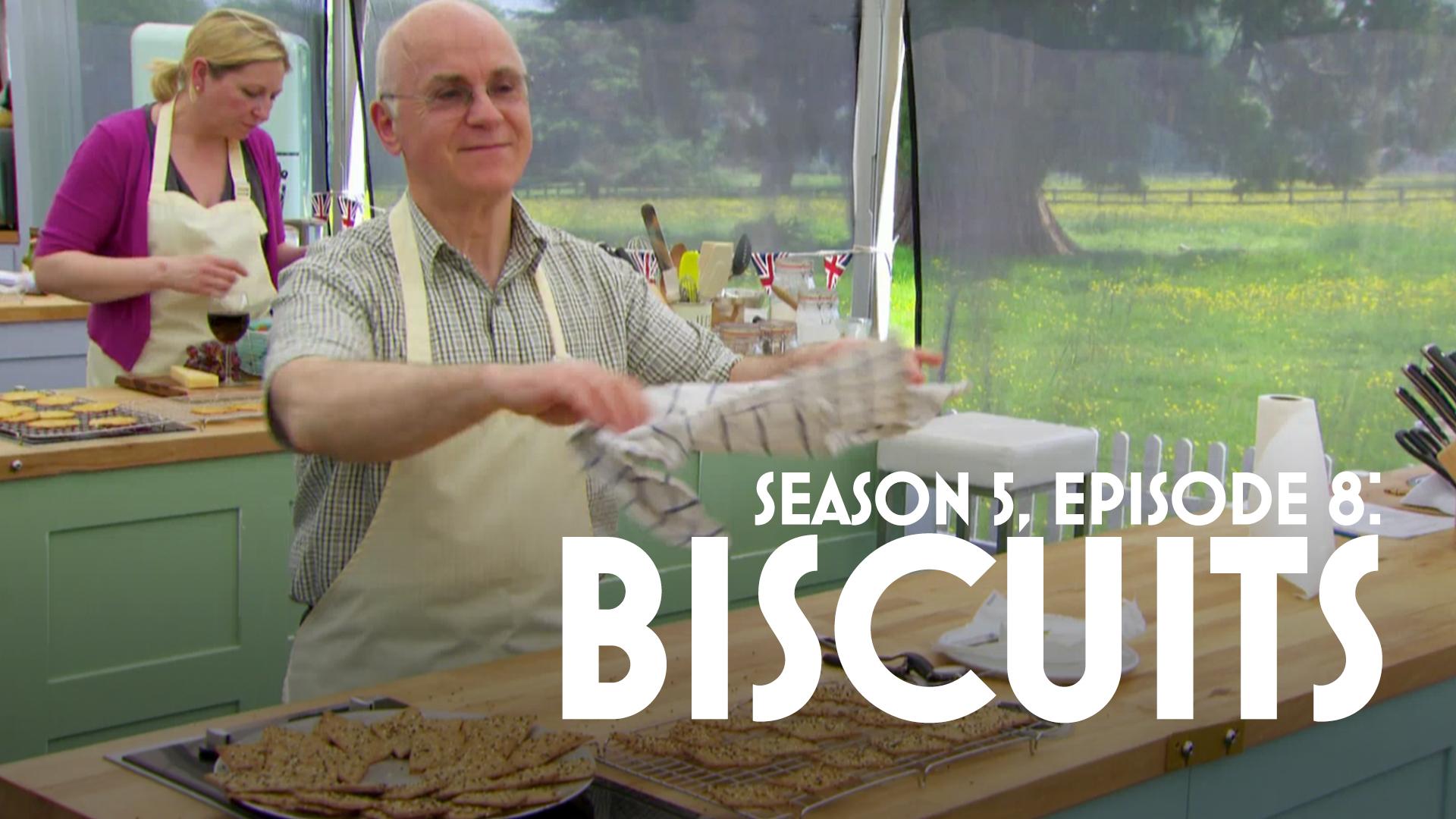 Episode 8: Biscuits