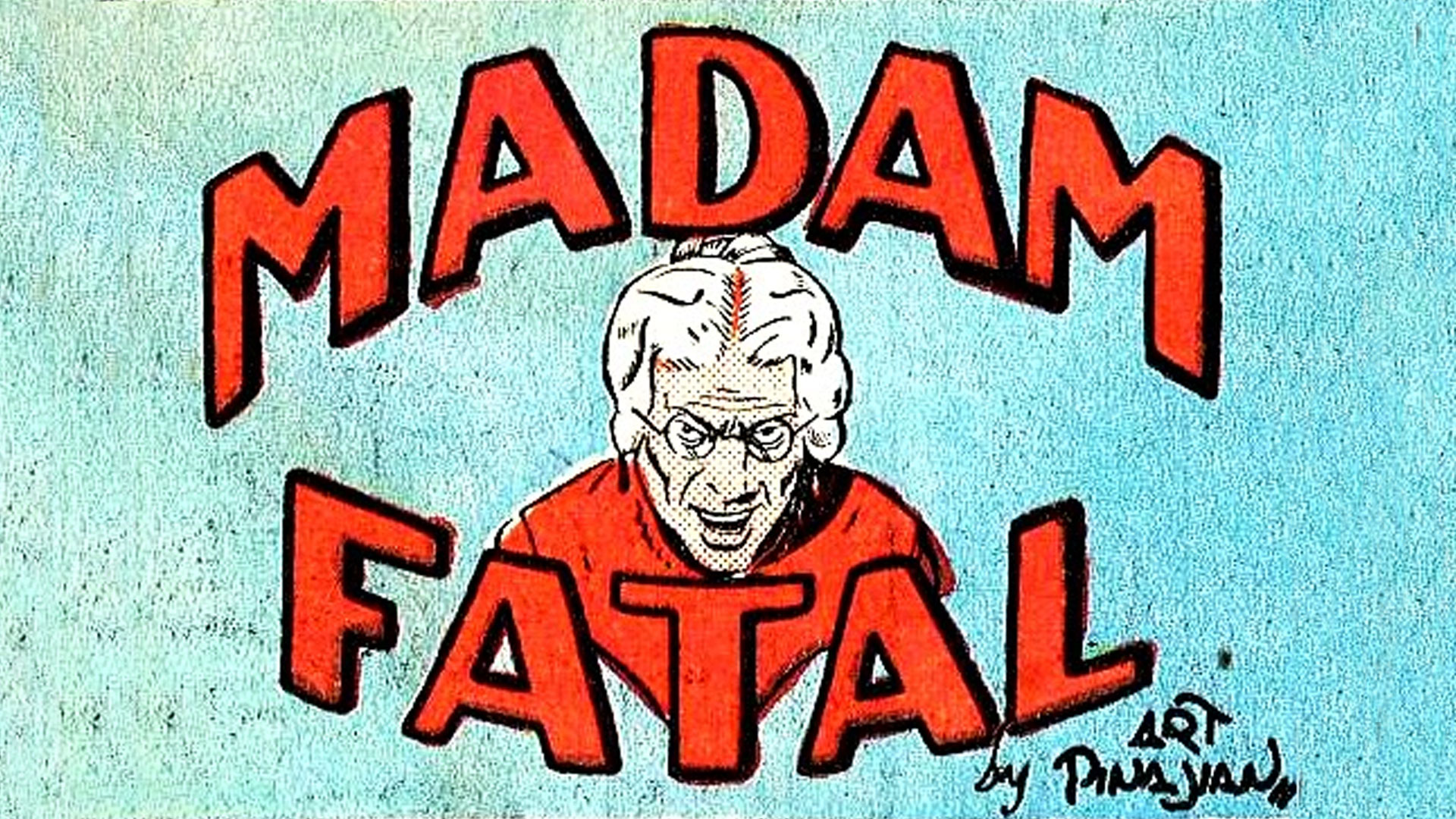from the comic book Madam Fatal