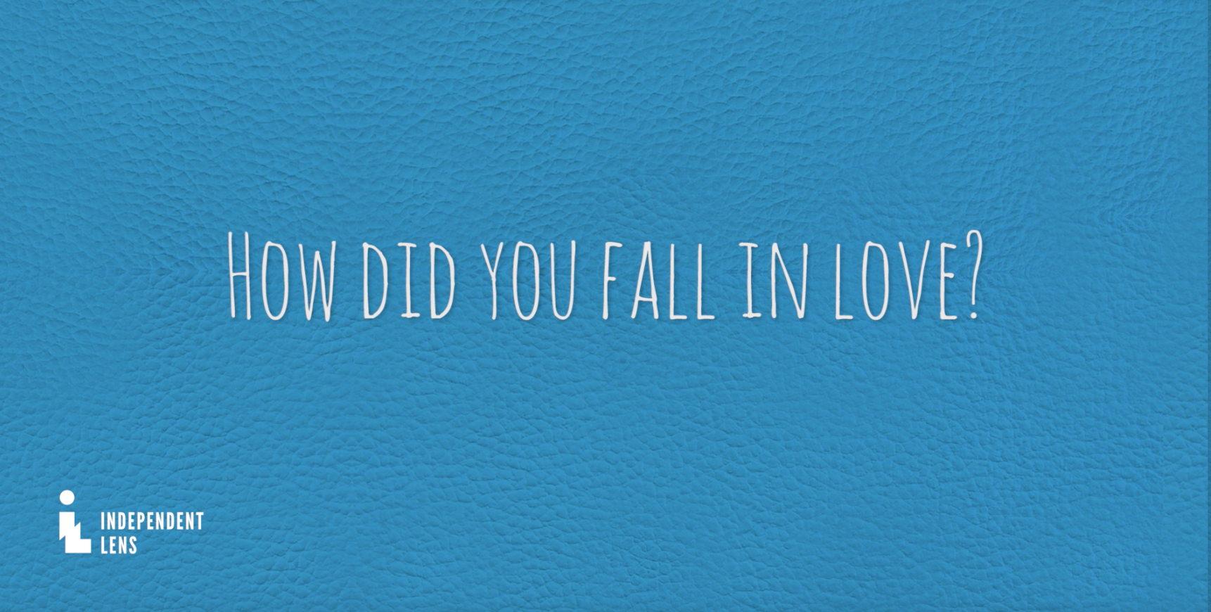 How Did You Fall in Love? a title card, and key question from new interview with Champa and Vasant, parents of Geeta and Ravi Patel