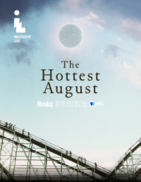 Thumbnail for: The Hottest August