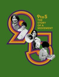 Thumbnail for: 9to5: The Story of a Movement