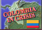 Colombia in Crisis
