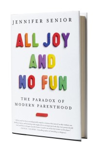 """All Joy and No Fun"" by Jennifer Senior"