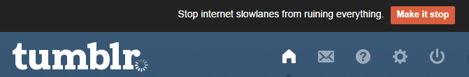Internet slow tumblr