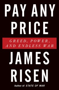 PAY ANY PRICE James Risen