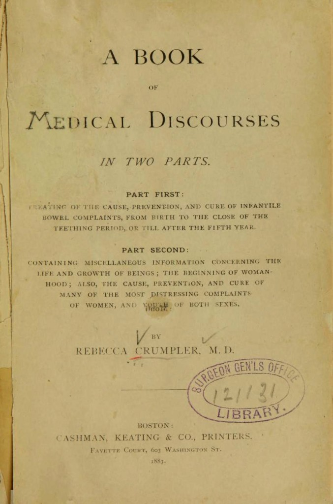 "Crumpler's text, ""A Book of Medical Discourses in Two Parts,"" was published in 1883."
