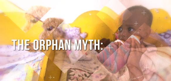 The Orphan Myth:<br>Keeping Families Together
