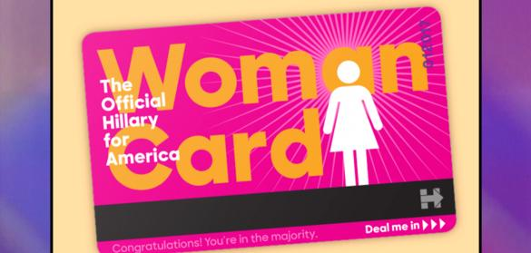 Hillary's ''Woman Card'';<br>Millennial Voters; #MoreThanMean