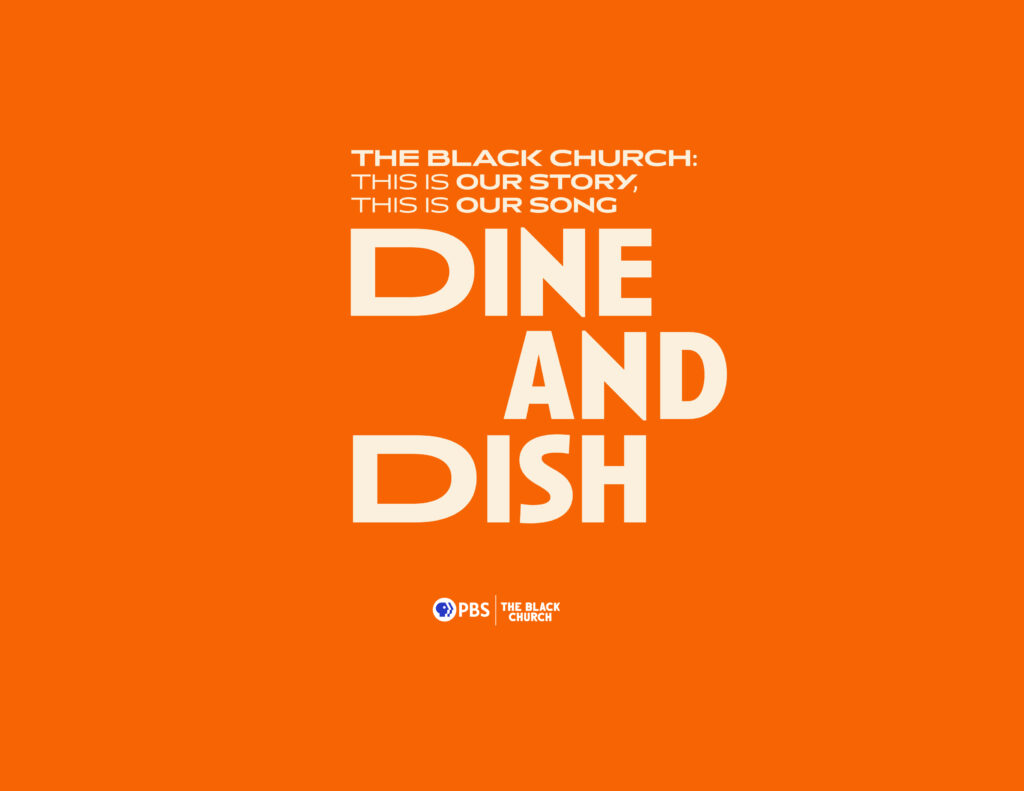 The Black Church Dine and Dish