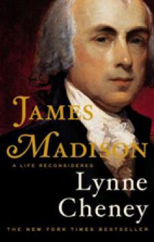 James Madison: A Life Reconsidered