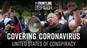 As COVID-19 Has Spread, So Have Conspiracy Theories. Our New Podcast Episode Explores Why.