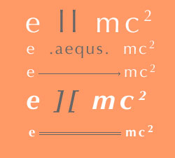 E=mc2, with various alternatives for a