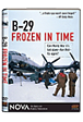 B-29: Frozen in Time