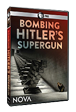 Bombing Hitler's Supergun