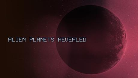 Alien Planets Revealed