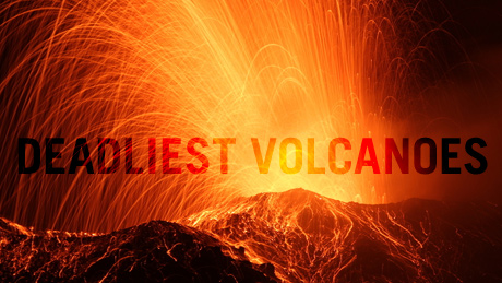 http://www.pbs.org/wgbh/nova/earth/deadliest-volcanoes.html#