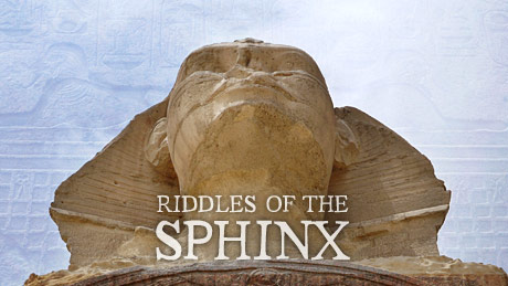 NOVA - Official Website | Riddles of the Sphinx