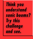 Think you understand sonic booms? Try this challenge and see.