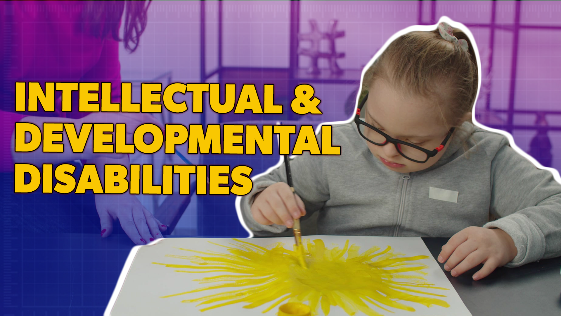 Supporting Kids with Intellectual and Developmental Disabilities